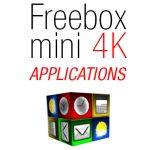 Applications Freebox Mini 4K